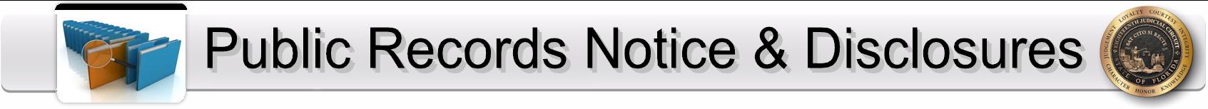 Public Records Notice & Disclosures Page Banner