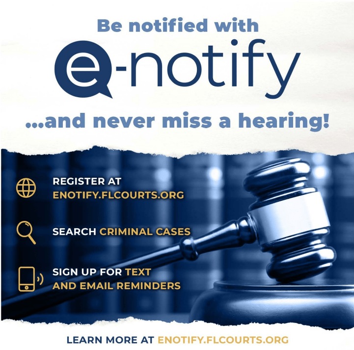 New e-Notify system for Florida Courts.